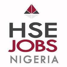 Latest HSE Vacancies In Nigeria Today