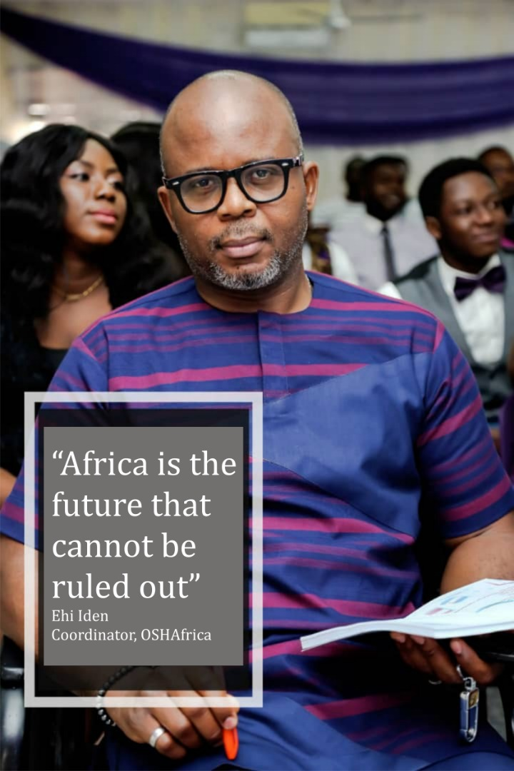 """""""Africa Must Make Safety A Priority""""- Coordinator, OSHAfrica"""