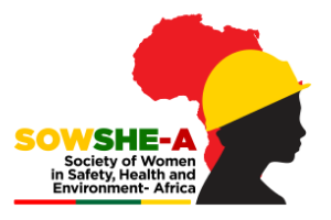 The Society of Women in Safety, Health and Environment – Africa (SOWSHE-A)